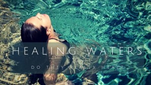 EuropeSpa Blog: Do Healing Waters really heal?