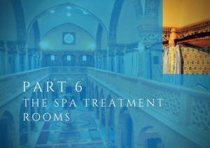 Every Inch in a Spa is Psychology - Part VI - The Spa Treatment Rooms